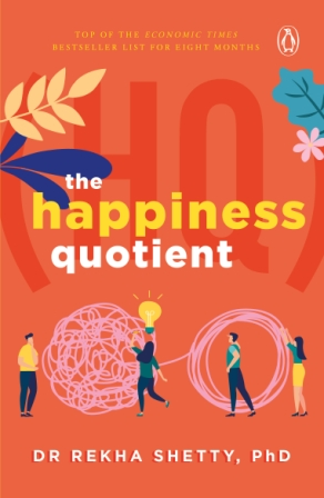 Happiness Quotient, The By Shetty, Rekha
